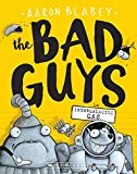 The Bad Guys #5: Intergalactic Gas [Paperback] AARON BLABEY