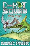 Sky High: D-Bot Squad 2