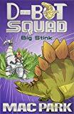 Big Stink: D-Bot Squad 4