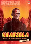 Khabzela The Life And Times of a South African