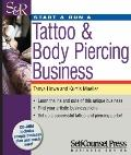 Start and Run a Tattoo and Body Piercing Business