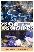 Great Expectations : The 2013 Toronto Blue Jays