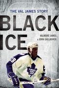 Black Ice : The Val James Story