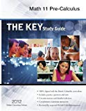 The Key Study Guide Pre-Calculus 11
