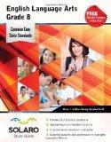 Common Core English Language Arts Grade 8: SOLARO Study Guide (Common Core Study Guides)