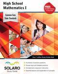 Common Core High School Mathematics I: SOLARO Study Guide (Common Core Study Guides)
