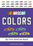 NASCAR Colors (My First NASCAR Racing Series)