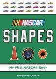 NASCAR Shapes (My First NASCAR Racing Series)