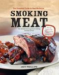 Smoking Meat: The Essential Guide to Real Barbecue