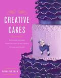 Creative Cakes from East to West : Easy Cake Decorating Projects to Inspire and Create