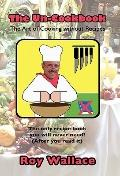Un-Cookbook : The Art of Cooking without Recipes