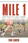 Mile 1 : Beyond the First Step and into the Heart of Following Jesus