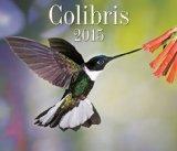 Colibris 2015 (French Edition)