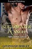 Sugarwater Ranch (Salt Creek Cowboys) (Volume 1)