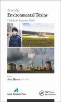 Everyday Environmental Toxins : Children's Exposure Risks