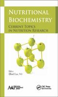 Nutritional Biochemistry : Current Topics in Nutrition Research