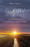 Glory in the Face