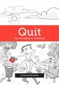 Quit: Say Goodbye to Smoking