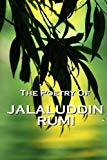 The Poetry Of Jaluluddin Rumi: Magical and inspiring poetry from Jalaluddin Rumi