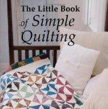 The Little Book of Simple Quilting
