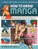 How to Draw Manga: A step-by-step guide with over 750 illustrations.  Expert techniques for ...