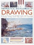 Practical Encylopedia of Drawing : Pencils, Pens and Pastels - Observing and Measuring - Per...