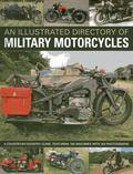 Visual Encyclopedia of Military Motorcycles
