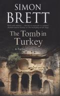 Tomb in Turkey : A Fethering Mystery