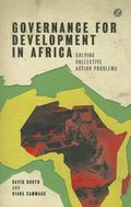 Governance for Development in Africa : Solving Collective Action Problems