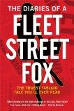 The Diaries of a Fleet Street Fox