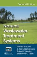 Natural Wastewater Treatment Systems : Second Edition