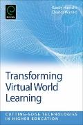 Transforming Virtual World Learning