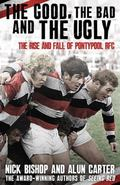 From Pooler to Plenty : The Story of Pontypool RFC in the Age of Professionalism