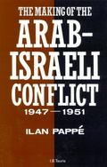 Making of the Arab-Israeli Conflict, 1947-1951