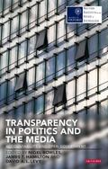 Transparency in Politics and the Media : Accountability and Open Government