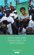 Civil War and Democracy in West Africa : Conflict Resolution, Elections and Justice in Sierr...