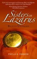 Sisters of Lazarus : Beauty Unveiled