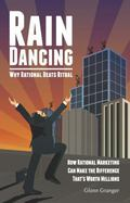 Raindancing : Why Rational Beats Ritual