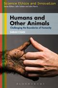Humans and Other Animals : Challenging the Boundaries of Humanity