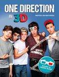 One Direction in 3D : Unofficial and Unauthorised