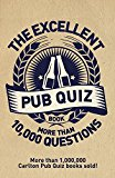 The Excellent Pub Quiz Book