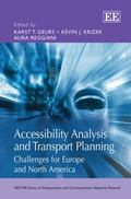 Accessibility Analysis and Transport Planning : Challenges for Europe and North America