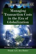 Managing Transaction Costs in the ERA of Globalization