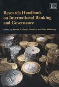 Research Handbook on International Banking and Governance (Elgar Original Reference)