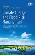 Climate Change and Flood Risk Management : Adaptation and Extreme Events at the Local Level