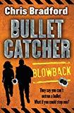 Blowback (Bulletcatcher)