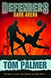 Dark Arena: Defenders