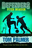 Pitch Invasion: Defenders