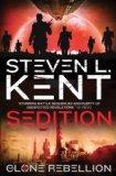 The Clone Rebellion: Clone Sedition Bk. 8