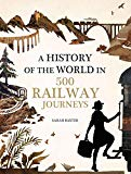 History of the World in 500 Railway Journeys